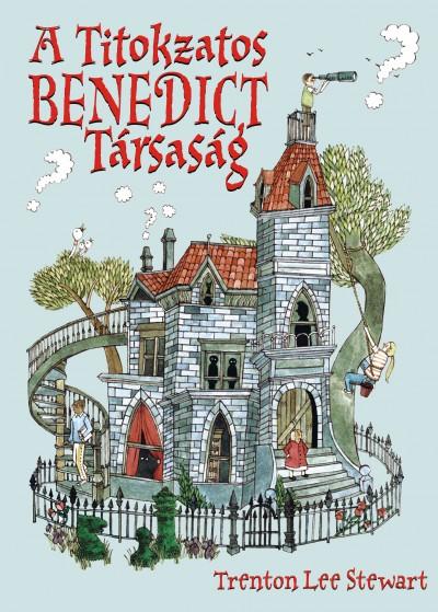 Trenton Lee Stewart: A Titokzatos Benedict Társaság