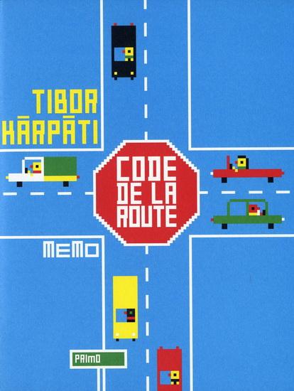 Tibor Kárpáti: Le Code de la route