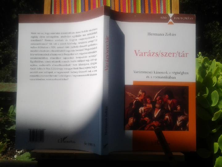 Varázs/szer/tár – A varázsmese kánonjai a régiség és a romantika irodalmában