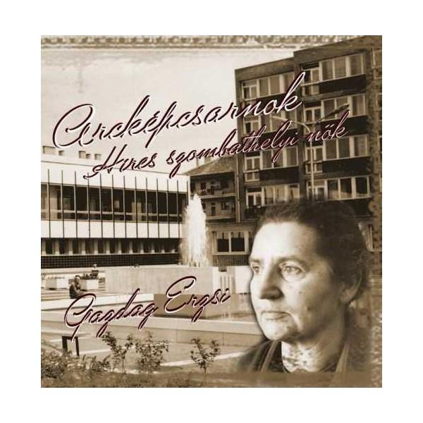 A száz éve született Gazdag Erzsire emlékeztek Szombathelyen