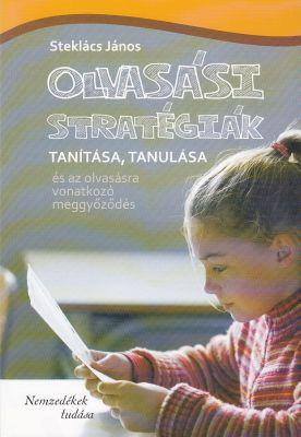 Steklács János: Olvasási stratégiák tanítása, tanulása