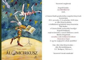 Szegedi Katalin Álomcirkusz című könyvének bemutatója