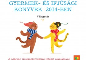 Egy év termése – gyermek- és ifjúsági könyvek 2014-ben