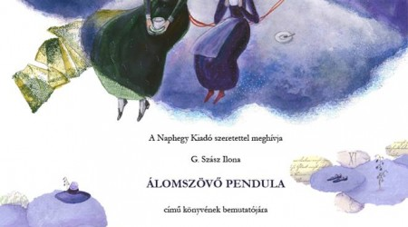 Álomszövő Pendula – könyvbemutató
